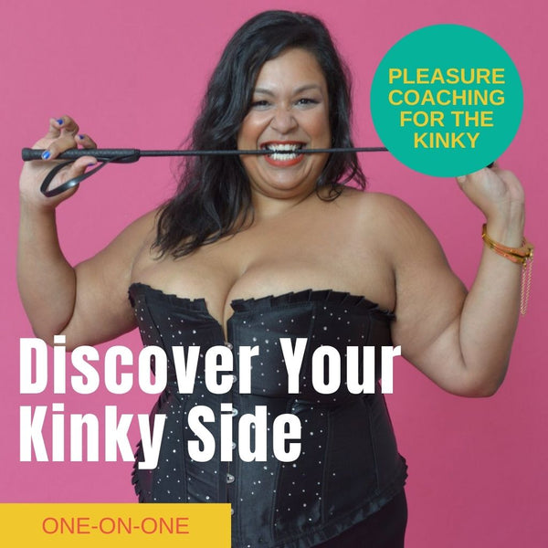 Individual Online Pleasure Coaching: Discover Your Kinky Side