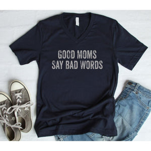 Good Moms Say Bad Words Tee ***PREORDER***-Four Sisters Boutique