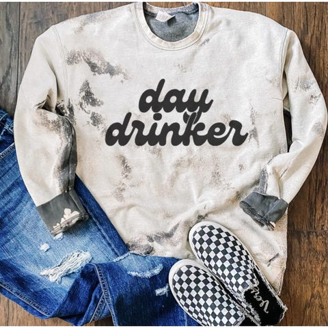 Day Drinker Sweatshirt ***PREORDER***-Four Sisters Boutique