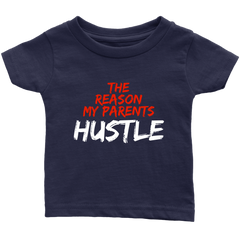 THE REASON MY PARENTS HUSTLE - Fly Guyz Clothing Co.