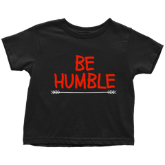 BE HUMBLE. - Fly Guyz Clothing Co.