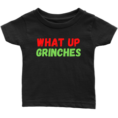 WHAT UP GRINCHES