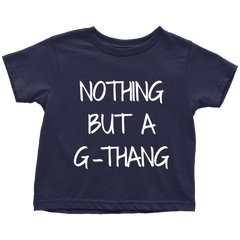 NOTHING BUT A G-THANG - Fly Guyz Clothing Co.