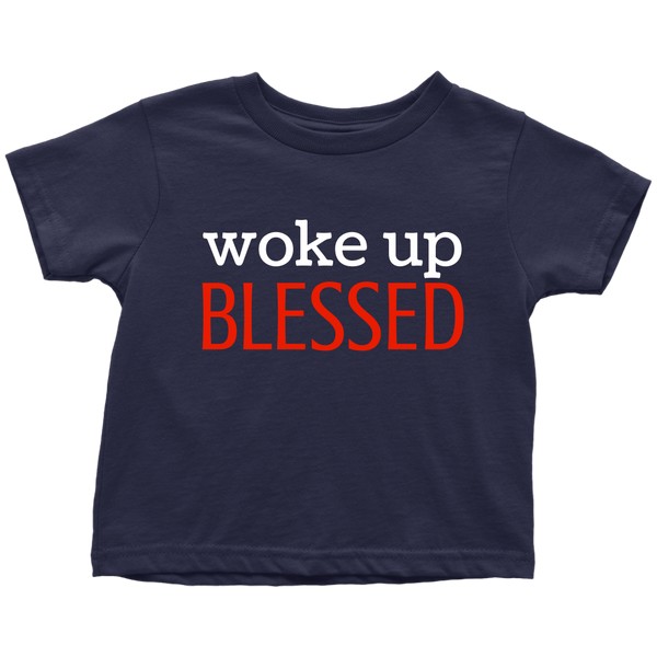 WOKE UP BLESSED - Fly Guyz Clothing Co.