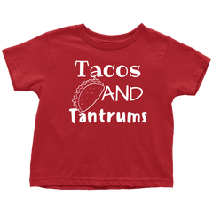 TACOS AND TANTRUMS