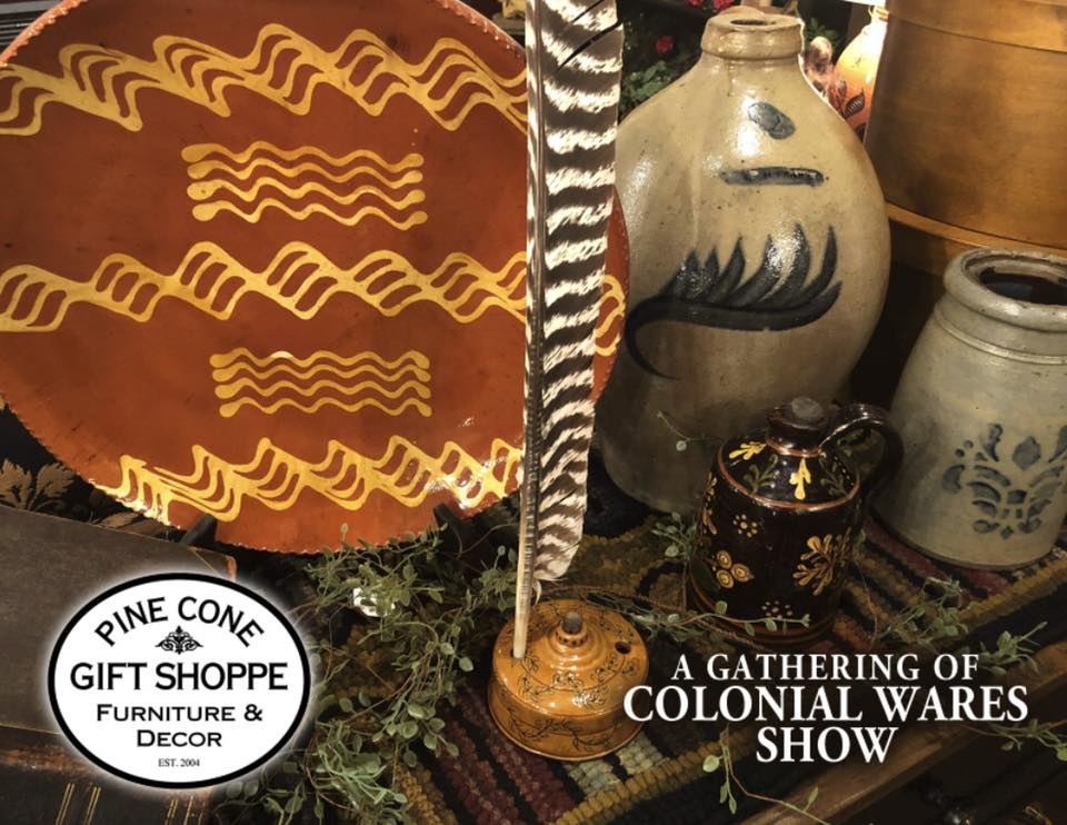 A Gathering of Colonial Wares 2019!