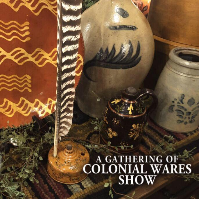 COLONIAL WARES SHOW 2019 ANNOUNCED!