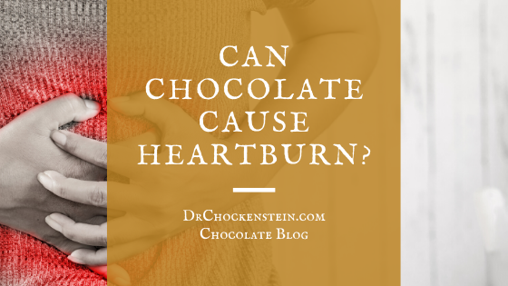 Can chocolate cause heartburn?