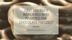 Have you ever wondered who invented the chocolate pretzel