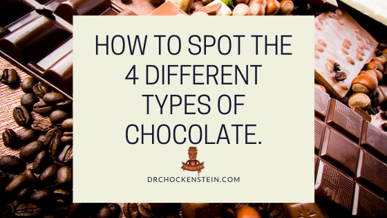 How to spot the 4 different types of chocolate.