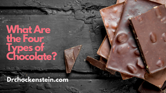 What Are the Four Types of Chocolate?