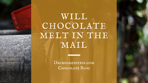 Will chocolate melt in the mail