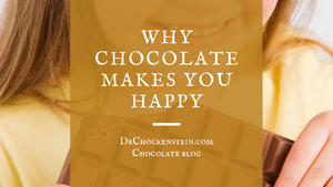 Why chocolate makes you happy