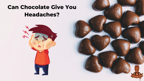 Can Chocolate Give You Headaches?