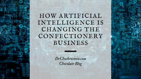 How artificial intelligence is changing the confectionery business?
