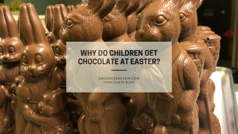 Why Do Children Get Chocolate at Easter?
