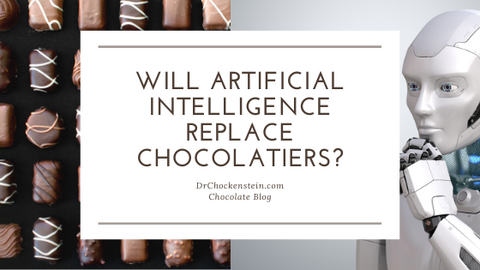Will Artificial Intelligence Replace Chocolatiers?