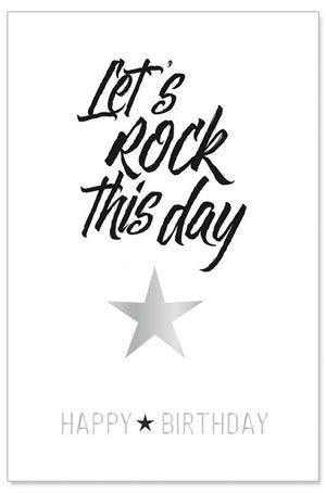 Greeting Card - Birthday (Let's Rock This Day)