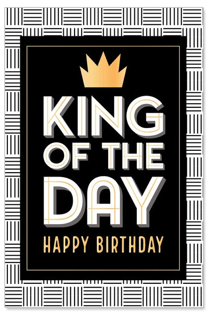 Greeting Card - Birthday (King of the Day)