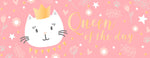 Greeting Card LONG - Baby (Kitty Cat - Queen of the Day)
