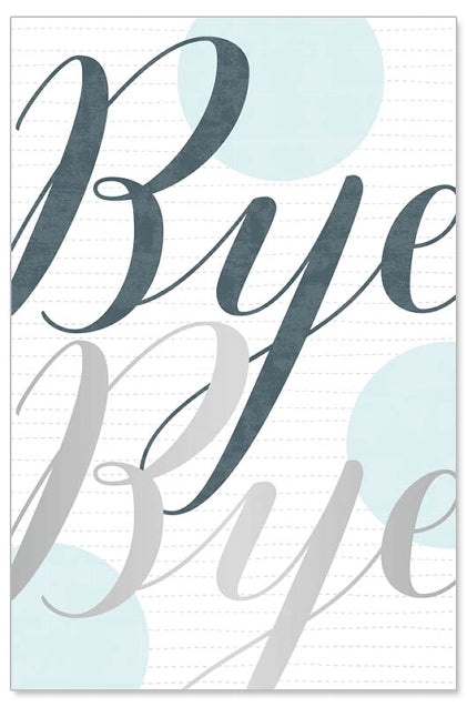 Greeting Card - All Occasions (Bye Bye)
