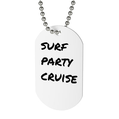 Surf Party Cruise Dog Tag