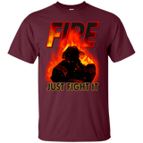 Fire Just Fight It Tee