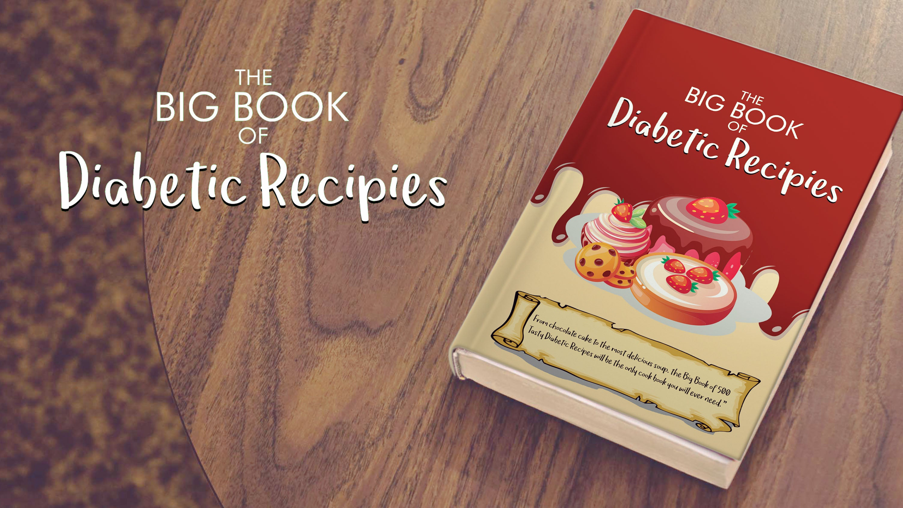 Over 500 Delectably Appetizing Diabetic Recipes