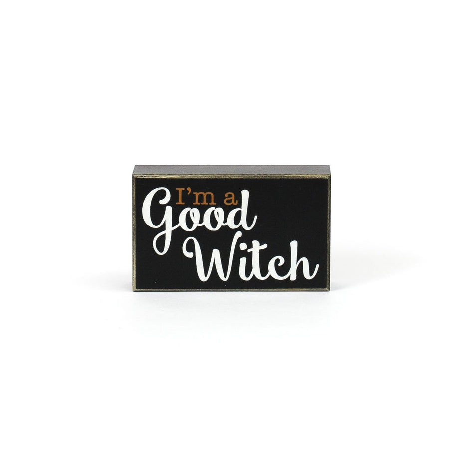 Good Witch/Bad Witch Reversal Sign