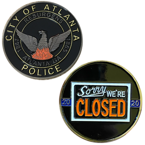 DL2-10 ATLANTA POLICE DEPARTMENT PD APD WALK OFF BLUE FLU CHALLENGE COIN SORRY WE'RE CLOSED