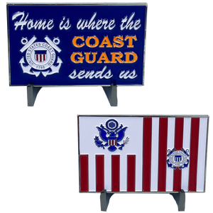 DL5-16 HOME IS WHERE THE COAST GUARD SENDS US challenge coin sign Coastie Flag