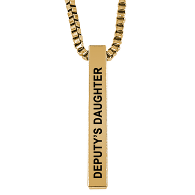 Deputy's Daughter Gold Plated Pillar Bar Pendant Necklace Gift Mother's Day Christmas Holiday Anniversary Police Sheriff Officer First Responder Law Enforcement