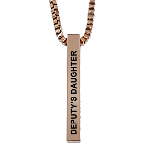 Deputy's Daughter Rose Gold Plated Pillar Bar Pendant Necklace Gift Mother's Day Christmas Holiday Anniversary Police Sheriff Officer First Responder Law Enforcement