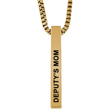 Deputy's Mom Gold Plated Pillar Bar Pendant Necklace Gift Mother's Day Christmas Holiday Anniversary Police Sheriff Officer First Responder Law Enforcement