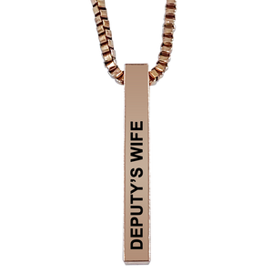 Deputy's Wife Rose Gold Plated Pillar Bar Pendant Necklace Gift Mother's Day Christmas Holiday Anniversary Police Sheriff Officer First Responder Law Enforcement
