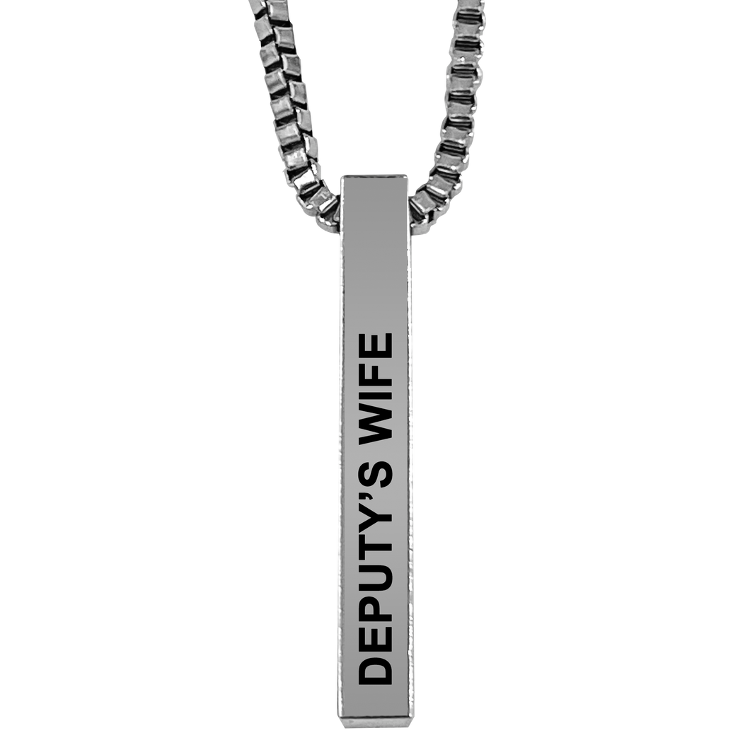 Deputy's Wife Silver Plated Pillar Bar Pendant Necklace Gift Mother's Day Christmas Holiday Anniversary Police Sheriff Officer First Responder Law Enforcement
