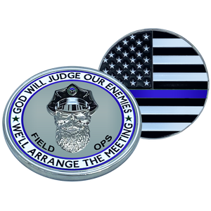EL1-016 Thin Blue Line CBP FIELD OPERATIONS God Will Judge BEARD GANG SKULL Challenge Coin Field Ops Back the Blue