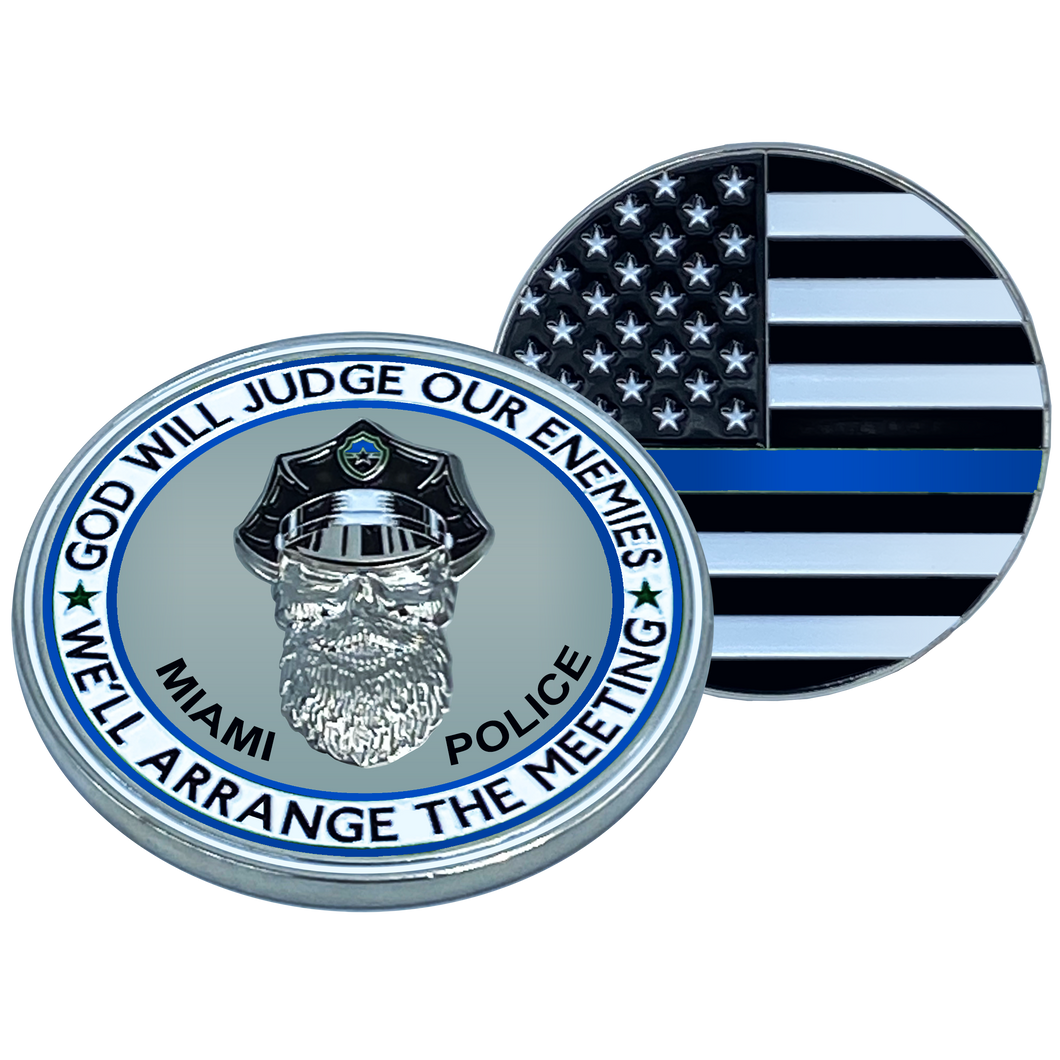 EL1-005 Thin Blue Line Miami Police God Will Judge BEARD GANG SKULL Challenge Coin City of Police Department Miami Beach Dade South Back the Blue