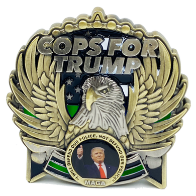 EL5-016 COPS for TRUMP 45th President Donald J. Trump MAGA CBP BORDER PATROL AGENT Deputy Sheriff BPA Thin GREEN Line Mount Rushmore St. Michael White House American Flag