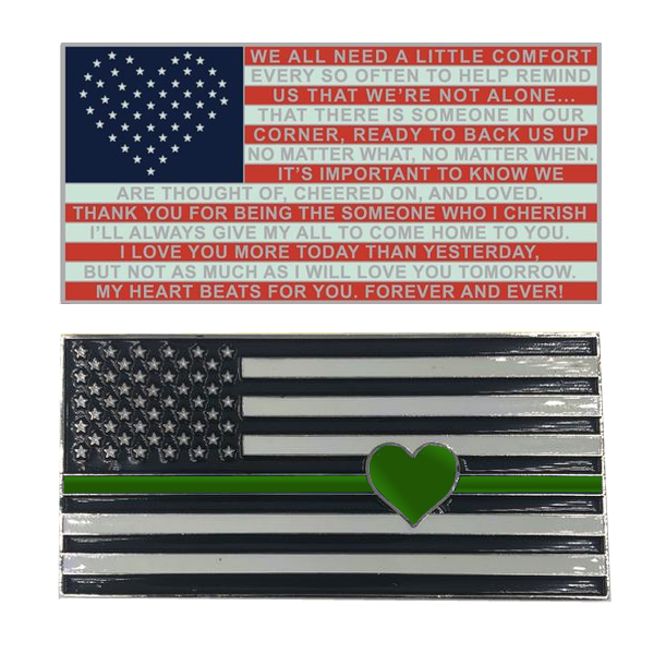 K-012 Thin Green Line Flag with Heart and Love and Support message Challenge Coin Border Patrol CBP Army Sheriff