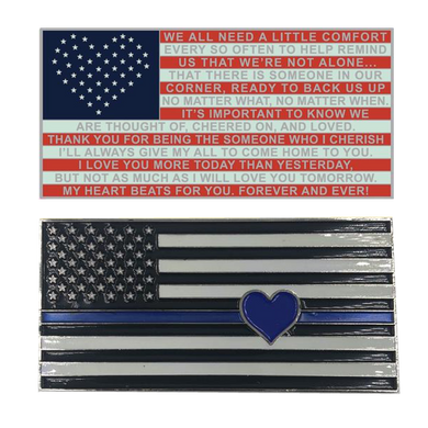 Thin Blue Line Flag with Heart and Love and Support message Challenge Coin
