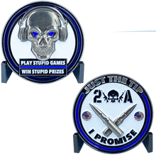 DL5-04 Just the Tip I Promise Play Stupid Games Win Stupid Prizes 2A Firearms Instructor Police Military 2A Thin Blue Line Challenge Coin