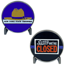 DL6-15 NYS New York State Police Trooper Thin Blue Line Sorry We're Closed Challenge Coin