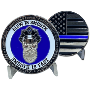 DL10-17 Thin Blue Line Challenge Coin SLOW IS SMOOTH, SMOOTH IS FAST Beard Gang Skull Police FBI LAPD CBP USSS Back the Blue