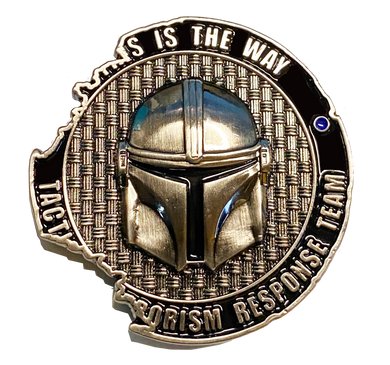 FF-014 TACTICAL TERRORISM RESPONSE TEAM 4 TTRT CBP Challenge Coin Mandalorian Boba Fett Star Wars inspired Death Star