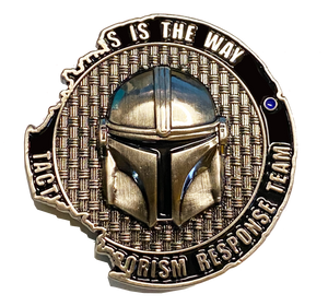 TACTICAL TERRORISM RESPONSE TEAM 4 TTRT CBP Challenge Coin Mandalorian Boba Fett Star Wars inspired Death Star