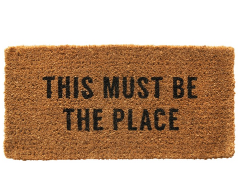 'This Must Be the Place' Door Mat