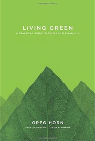 GREEN LIVING: THE E MAGAZINE HANDBOOK FOR LIVING LIGHTLY ON THE EARTH – By E Magazine