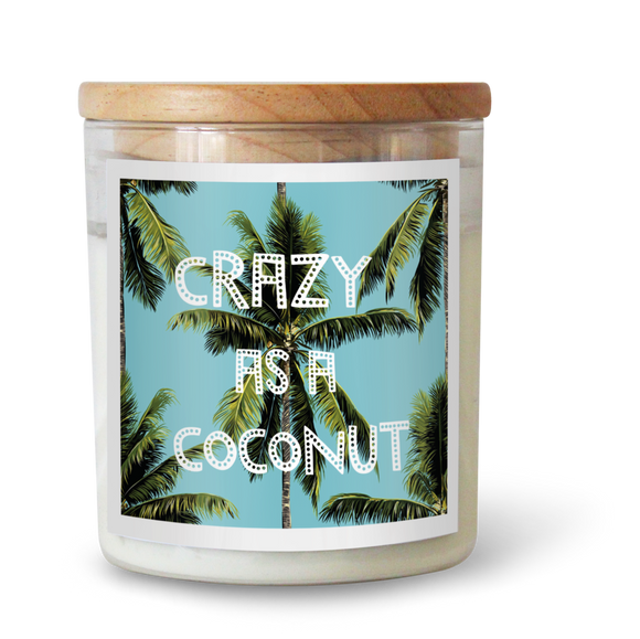 Crazy As A Coconut - Natural Pure Soy Wax Candle - Wholesome Habitat