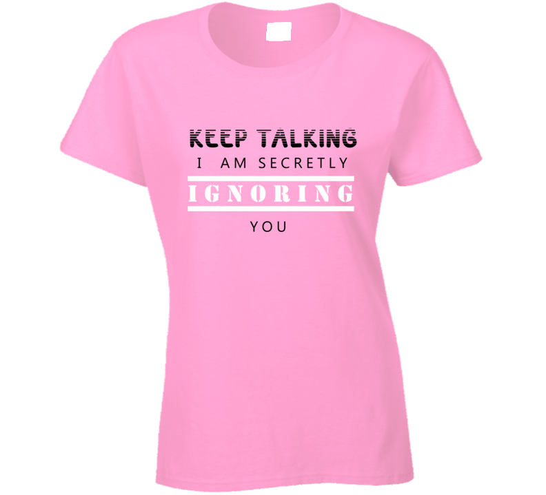 Secretly Talking T-shirt